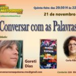 """Carla Ribeiro e o programa """"Conversar com as palavras"""". Quinta-feira, 21 de novembro"""